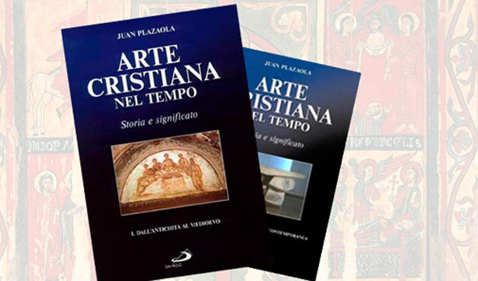 ARTE CRISTIANA NEL TEMPO - Volume II: dal Rinascimento all'Età Contemporanea